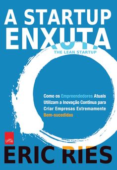 The Lean Startup, by Eric Ries (brazilian portuguese edition)