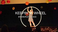 Droplet Dance: Keepin It Wheel