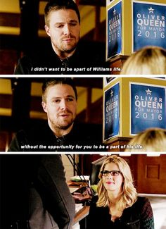 """""""I didn't want to be a part of William's life, without the opportunity for you to be a part of his life"""" - Oliver and Felicity #Arrow"""