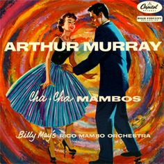 Cha Cha Mambos - Arthur Murray Billy Mays, Arthur Murray, Vintage Records, Orchestra, Vinyl Records, Vintage Designs, Disney Characters, Fictional Characters, Dance