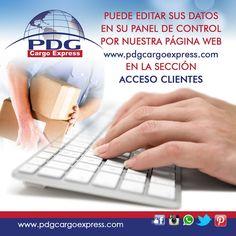 Puedes editar tus datos en el panel de control en nuestra página web www.pdgcargoexpress.com en la sección acceso al cliente. para + info escríbenos a info@pdgcargoexpress.com