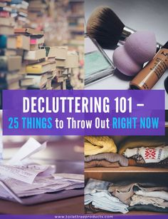 25 Things to throw out right now for decluttering your home