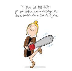 En serio.... #pepasastre #ilustracion #frasesquenopuedescreer #illustration #amoryodio #sierra