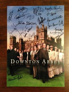 Downton cast autographs. @Downton Abbey #DowntonAbbey