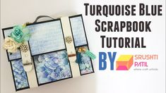 Turquoise blue scrapbook Tutorial by Srushti Patil