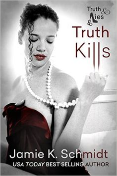 Truth Kills: Book One of the Truth & Lies Series - Kindle edition by Jamie K. Schmidt. Literature & Fiction Kindle eBooks @ Amazon.com.