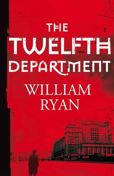 Buy The Twelfth Department by William Ryan at Mighty Ape NZ. Moscow, Captain Korolev, a police investigator, is enjoying a long-overdue visit from his young son Yuri when an eminent scientist is shot dead . New Books, Books To Read, Tidy Books, Book Review Blogs, Police Detective, Mystery Novels, The Victim, Ebook Pdf, Crime