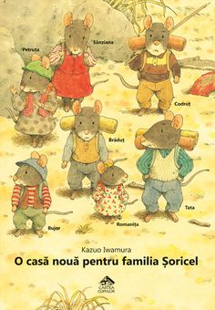 The 14 Forest Mice by Kazuo Iwamura Mouse Illustration, Kids Story Books, Cute Little Things, Forest Animals, Books To Buy, Cute Cards, Childrens Books, This Book, Childhood