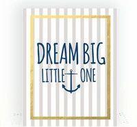 Dream Big Little One Print, Baby Shower Gift, Inspirational Quote Print, Nautical Baby Gifts, Nautical Nursery Prints, Sailor Baby Shower Kids Room Wall Art, Kids Artwork, Art Kids, Nautical Theme Nursery, Nautical Baby, Wedding Gifts For Friends, Nursery Design, Nursery Prints, Big Little