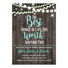Adoption Shower Invitation Best Things in Life The Best Things in Life are Worth Waiting For! Celebrate your special day with this beautiful adoption shower invitation. Adoption Baby Shower, Adoption Day, Best Parenting Books, Step Parenting, Shower Invitations, Custom Invitations, Invites, Foster To Adopt, Foster Care