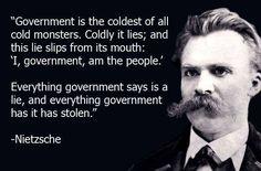 Nietzsche on government Government Quotes, Nietzsche Quotes, Matrix, Friedrich Nietzsche, The Real World, Way Of Life, Einstein, Google, Philosophy
