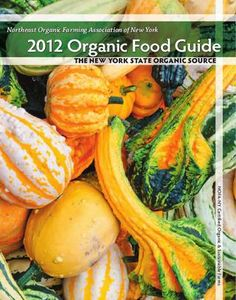 NOFA-NY 2012 Organic Food Guide available @ Food Coop. Pick up your guide in produce aisle or the front lobby.