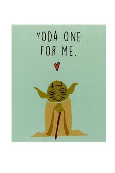 Valentine's Day Gifts for Couples - Valentine's Day Ideas - Before you watch The Force Awakens for the millionth time, slip your favorite Star Wars fan this adorable card and they'll know how much you just get them. Yoda Valentine's Day Card, $5, cottonon.com. Head over to redbookmag.com to find more Valentine's Day gifts your partner will love.