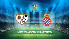 Rayo Vallecano vs Espanyol (23 Oct 2015) Live Stream Links - Mobile streaming available