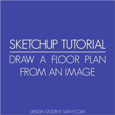 Sketchup Floor Plan From Image Tutorial