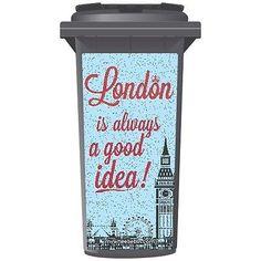 #London is always a good idea wheelie bin #sticker #panel,  View more on the LINK: http://www.zeppy.io/product/gb/2/281749337987/