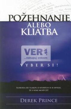 Požehnanie alebo kliatba - vyber si : Ver.sk - kresťanský internetový obchod, knihy, cd, dvd, tričká