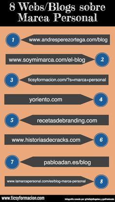 8 Webs/Blogs sobre Marca Personal #infografia #infographic #marketing