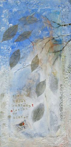 the quiet contemplation of winter  mixed media ~ by dawn chandler ~ www.taosdawn.com