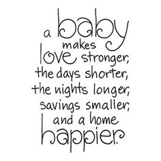 "Baby Quotes and Sayings: When you become a mother, you stop being the picture and start being the frame. The words ""I love you"" and a little hug from a child is a piece."