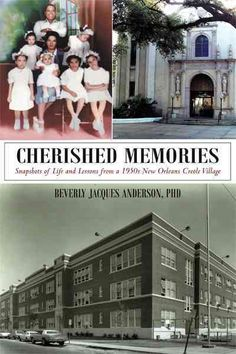 Cherished Memories: Snapshots of Life and Lessons from a 1950s New Orleans Creole Village (Paperback)