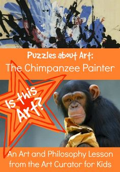 The Art Curator for Kids - Aesthetics Puzzles about Art - The Chimpanzee Painter, High School Art Lesson Abstract Art For Kids, Art Classroom Management, Zoo Art, Art Articles, Kids Art Class, Art Curriculum, Epic Art, Art School, High School