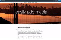 4 Tips for Maximizing LinkedIn's New Publishing Platform Tools | Social Media Today
