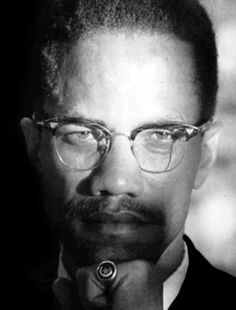 """I am not a racist. I am against every form of racism and segregation, every form of discrimination. I believe in human beings, and that all human beings should be respected as such, regardless of their color."" - El-Hajj Malik El-Shabazz a.k.a Malcolm X"