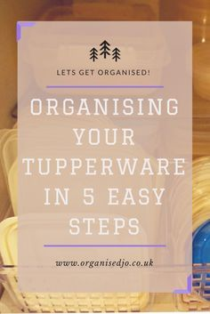 Love it or hate it, Tupperware is an essential of everyday family life. But keeping it organised can be hard work. Click here to see how you can organise your Tupperware in 15 minutes.