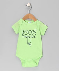 Bahahahahaha!!! Take a look at this Key Lime 'Poop! There It Is' Bodysuit - Infant by KidTeeZ & LA Imprints on #zulily today!