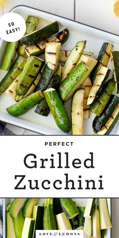 Learn how to grill zucchini with this easy recipe! I love to serve it with lemony Greek yogurt, fresh herbs, and feta for a simple, elevated summer side dish. | Love and Lemons #zucchini #grillingrecipes #cleaneating #healthyrecipes #sidedish Yellow Zucchini Recipes, Grilled Zucchini Recipes, Yellow Squash And Zucchini, Grilled Veggies, Vegetable Recipes, Vegetarian Recipes, Vegetarian Grilling, Grilled Pizza, Veggie Food