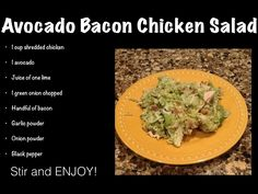 Avocado, Bacon and Chicken salad. Sounds yummy. Although with plenty of leftover Thanksgiving turkey in the house, I think I will give it a try with turkey instead.