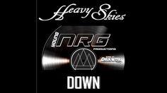 Heavy Skies  -  Down  - Debut Release   Teaser