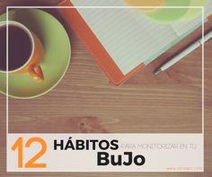 12 hábitos para monitorizar en tu BuJo