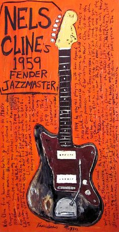 Wilco - Nels Cline Jazzmaster. www.karlhaglund.com