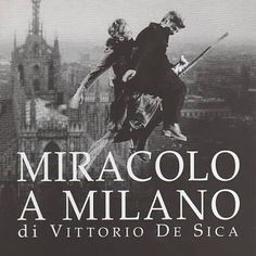 #vittoriodesica #miracoloamilano