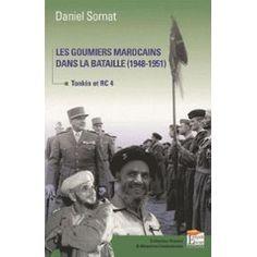 daniel-sornat-les-goumiers-marocains-dans-la-bataille-1948-1951-tonkin-et-rc4-