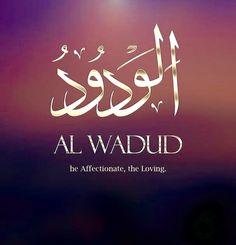 Names Of Allah ❤️ الودود