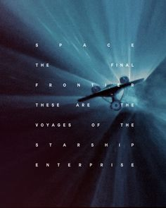 """jameskirke: """" its five-year mission… to explore strange new worlds, to seek out new life and new civilizations, to boldly go where no man has gone before. """""""