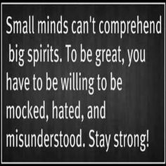Be great...stay strong!