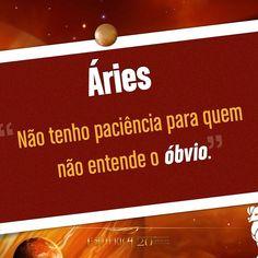 #Áries #áries #aries #frase #frases #pensamento #pensamentos #signosdelzodiaco #signos #signo