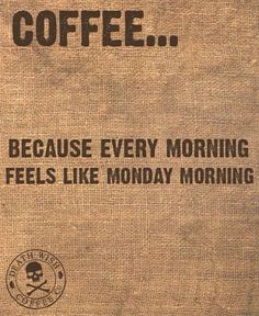 Coffee helps with mornings