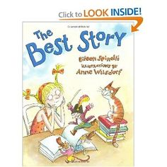 The Best Story- Teaching kids to write what they know. Great for teaching small moment stories.