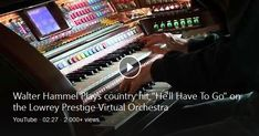 """Walter plays 1960 Jim's Reeves country hit """"He'll Have To Go"""" on the Lowrey Prestige Virtual Orchestra. This song topped the Country charts in 1960 and was also high . Jim Reeves, Country Hits, Bing Video, The Prestige, Orchestra, Jukebox, Plays, Charts, To Go"""