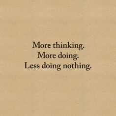 Enough of doing nothing