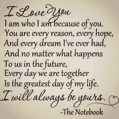 romance the notebook movie quotes Best Love Quotes, Love Quotes For Him, Cute Quotes, Great Quotes, Quotes To Live By, Favorite Quotes, Inspirational Quotes, Husband Quotes From Wife, Family Love Quotes