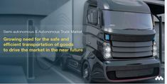 The Autonomous Truck Market is estimated to be thousand units in 2025 and is projected to reach thousand units by at a CAGR of The Semi-Autonomous Truck Market is estimated to be thousand units in 2018 and is projected to … Volkswagen Germany, Diesel Hybrid, Class Class, Competitive Intelligence, Highway Traffic, Transportation Industry, Self Driving