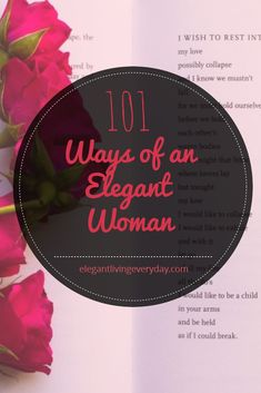 Elegant woman | Tips to be elegant | Lessons to be elegant | Classy woman | Being elegant