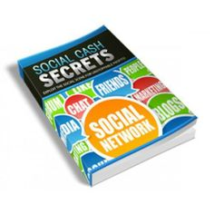 Here you learn the Social Cash Secrets.