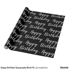 Are you looking for inspiration for happy birthday for him?Browse around this site for perfect happy birthday ideas.May the this special day bring you happy memories. Happy Birthday Best Friend, Happy Birthday Funny, Happy Birthday Gifts, Birthday For Him, Birthday Ideas, Black Wrapping Paper, Custom Wrapping Paper, Wrapping Papers, Happy Birthday Typography
